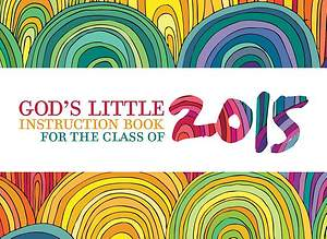 God's Little Instruction Book for the Class of 2015