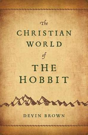 The Christian World of The Hobbit