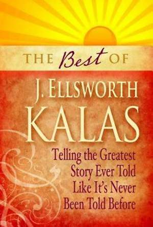 The Best of J. Ellsworth Kalas - eBook [ePub]