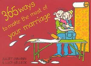 365 Ways to Make the Most of Your Marriage