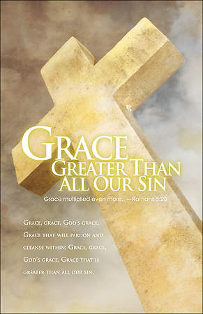 Grace Greater Than Our Sin Bulletin, Regular Size (Package of 100)