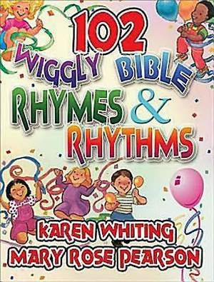 102 Wiggly Bible Rhymes and Rhythms