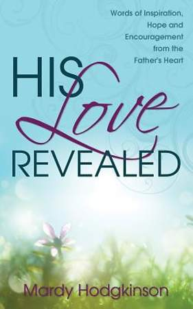 His Love Revealed [Adobe Ebook]
