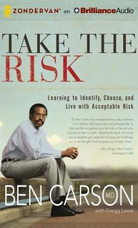 Take the Risk: Learning to Identify, Choose, and Live with Acceptable Risk Audiobook