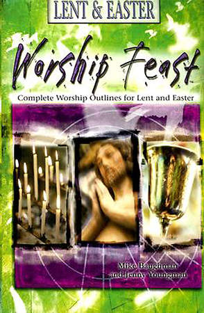Worship Feast Lent & Easter Worship You MP3