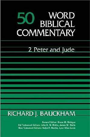 Word Biblical Commentary - Second Peter - Jude