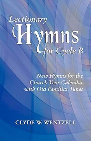 Lectionary Hymns for Cycle B