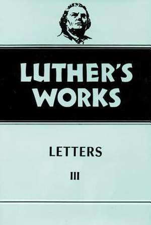 Luther's Works Vol 50