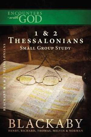 The First and Second Epistles of Paul the Apostle to the Thessalonians