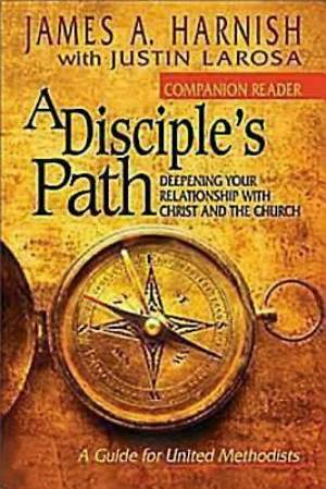 A Disciple's Path: Companion Reader