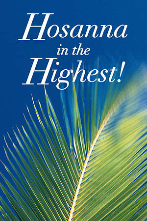 Easter Sunday Hosanna in the Highest Creation Banner 4'X6'