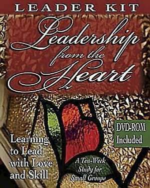 Leadership from the Heart - Leader's Kit