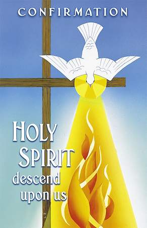 Confirmation Bulletin - Holy Spirit Descend on Us