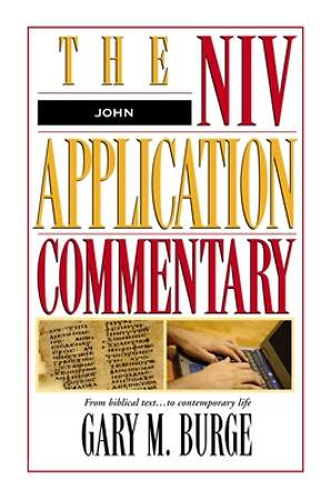 The NIV Application Commentary: John