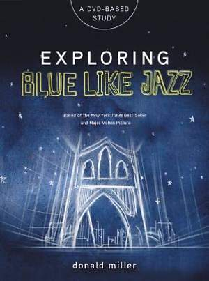 Exploring Blue Like Jazz DVD and Book