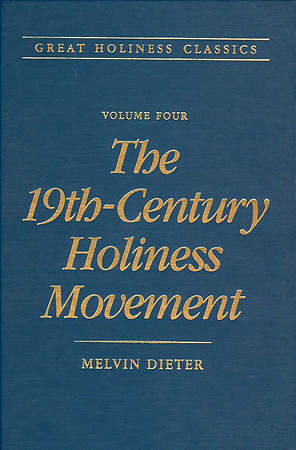 The 19th-Century Holiness Movement