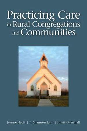 Practicing Care in Rural Congregations and Communities [Adobe Ebook]