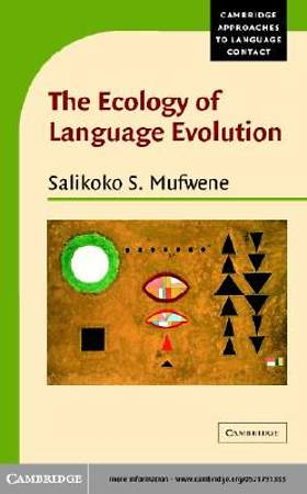 The Ecology of Language Evolution [Adobe Ebook]