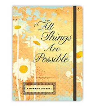 All Things Are Possible Inspirational Message Journal