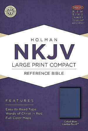 NKJV Large Print Compact Reference Bible, Cobalt Blue Leathertouch