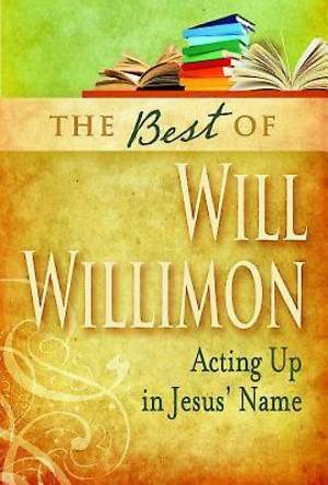 The Best of William H. Willimon - eBook [ePub]