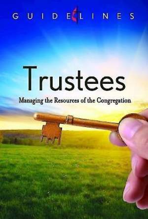 Guidelines for Leading Your Congregation 2013-2016 - Trustees - eBook [ePub]