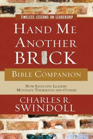 Hand Me Another Brick Bible Companion: