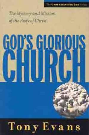 God`s Glorious Church