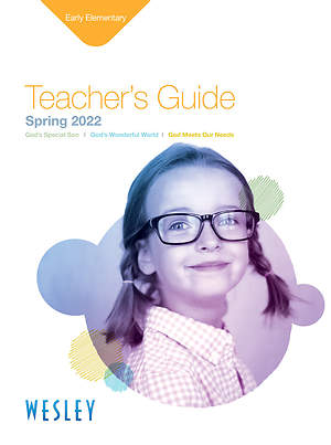 Wesley Early Elementary Teachers Guide Spring 2015