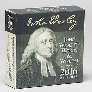 John Wesley's Words & Wisdom Devotional Calendar 2016