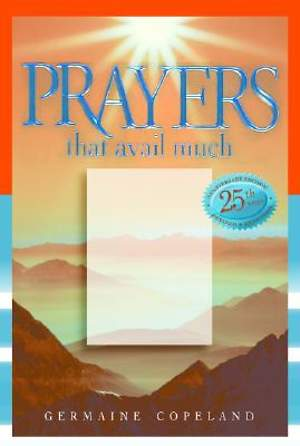 Prayers That Avail Much 25th Anniversary Commemorative Gift Edition