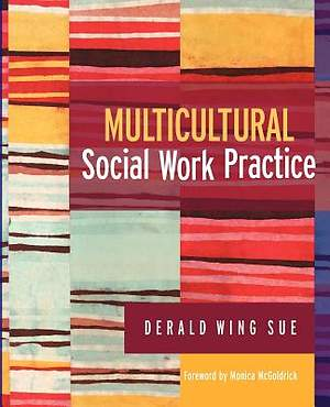 Multicultural Social Work Practice