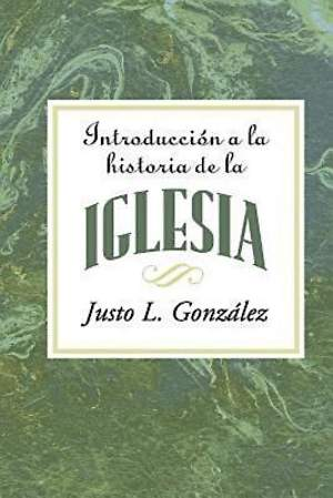 Introduccion a la Historia de la Iglesia AETH - eBook [ePub]