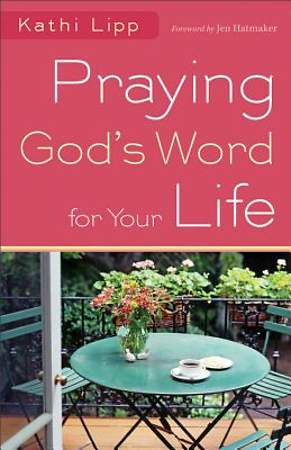Praying God's Word for Your Life - eBook [ePub]