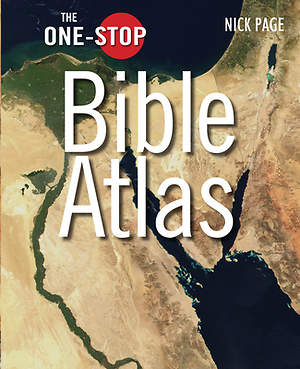 The One Stop Bible Atlas