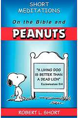 Short Meditations on the Bible and Peanuts