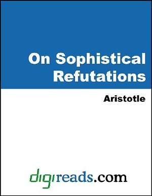 On Sophistical Refutations [Adobe Ebook]