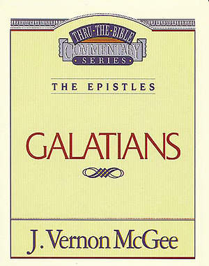 Thru the Bible Commentary - Galatians