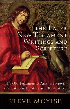 Later New Testament Writings and Scripture, The [ePub Ebook]