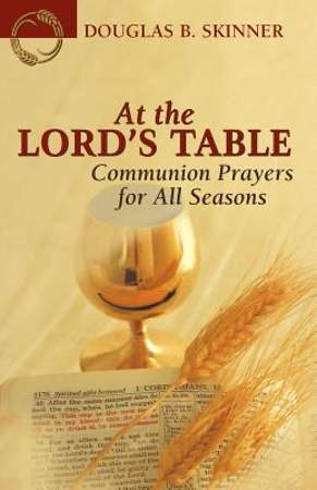 At the Lord`s Table