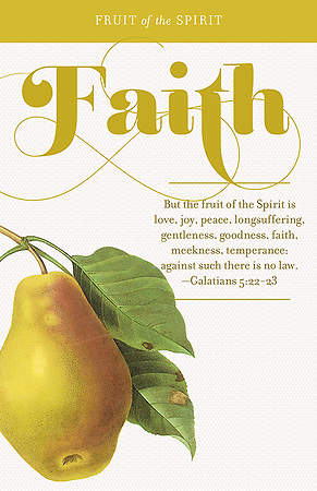 Fruit of the Spirit:  Faith Bulletin Pack of 100