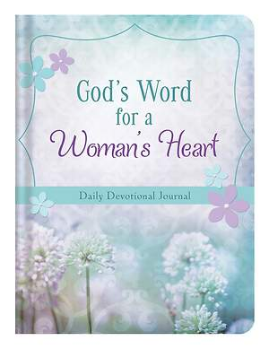God's Word for a Woman's Heart