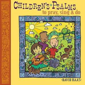 Children`s Psalms to Pray, Sing, and Do