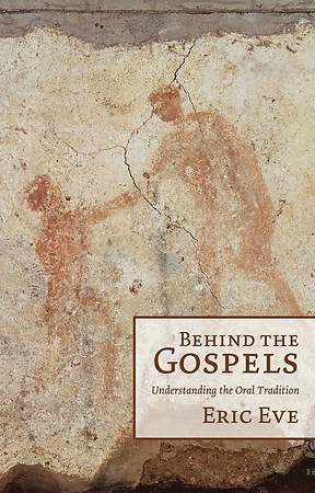 Behind the Gospels [Adobe Ebook]