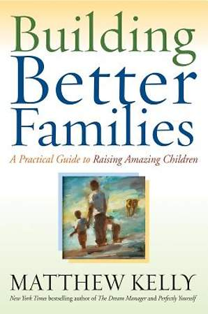 Building Better Families