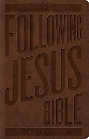 Following Jesus Bible-ESV