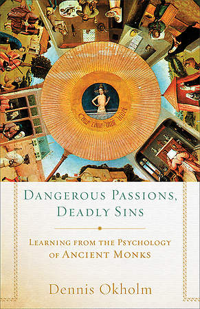 Dangerous Passions, Deadly Sins [ePub Ebook]