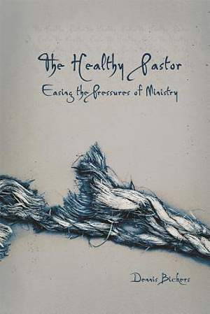 The Healthy Pastor