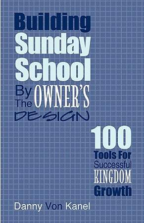 Building Sunday School by the Owner`s Design