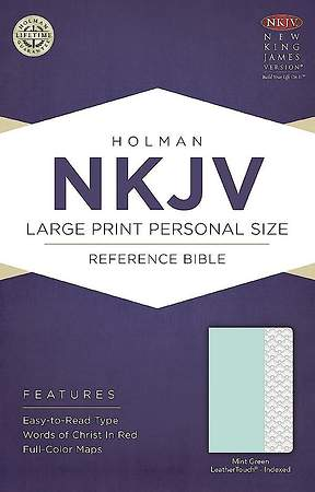 NKJV Large Print Personal Size Reference Bible, Mint Green Leathertouch, Indexed